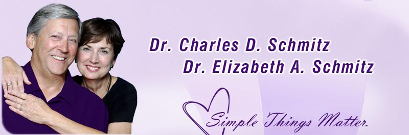 Love and Marriage Experts Dr. Charles D. Schmitz & Dr. Elizabeth A. Schmitz - Simple Things Matter